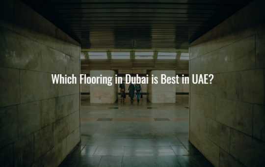 Flooring in Dubai